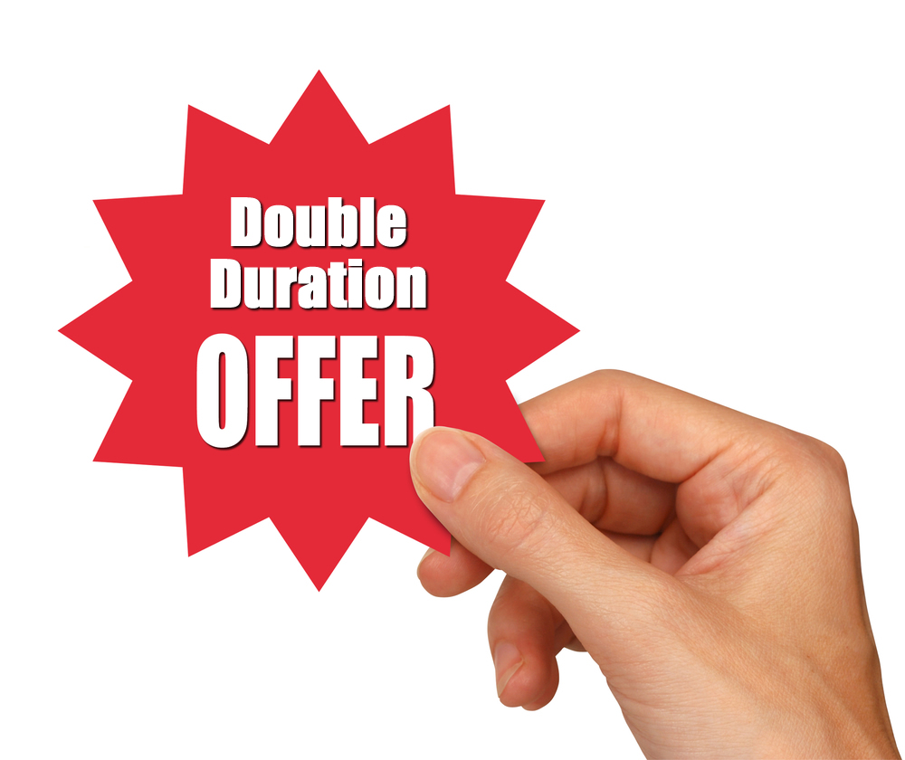 Double Duration Offer